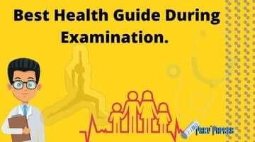 Best Health Guide During Examination.