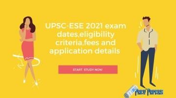 UPSC-CSE 2021 Exam Dates, Eligibility Criteria